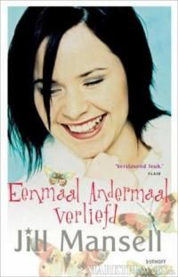 Eenmaal andermaal verliefd by Jill Mansell - read or download the free ebook online now from ePub Bud!