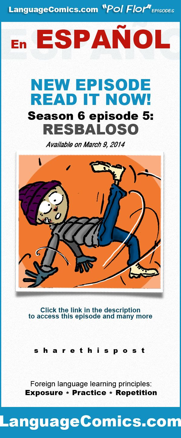 Practice your #Spanish with this episode and many more at http://www.languagecomics.com/s6e5_resbaloso/