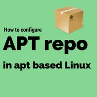 Learn how to configure local APT repository in Debian based Linux systems. Useful article for package management on Linux.