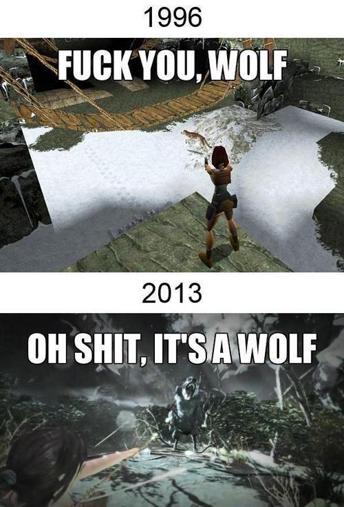 Tomb Raider SOOO true! lol