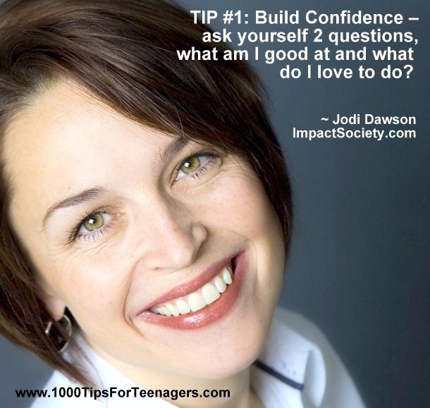 Jodi Dawson's Tip for Teenagers
