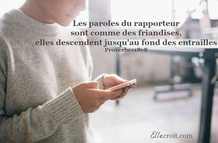 proverbes 18.18 rapporteur médisance ellecroit.com