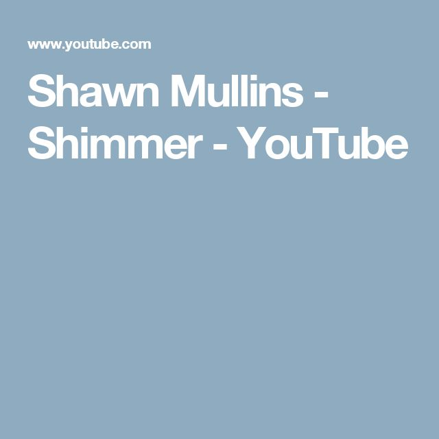 Shawn Mullins - Shimmer - YouTube