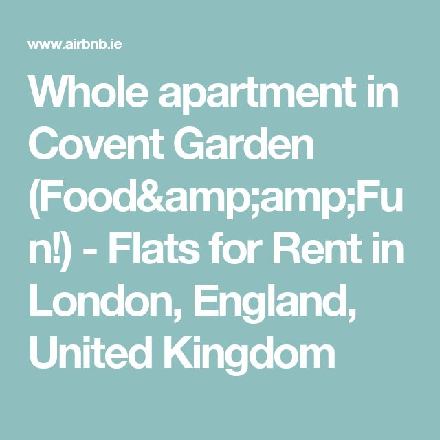 Whole apartment in Covent Garden (Food&Fun!) - Flats for Rent in London, England, United Kingdom