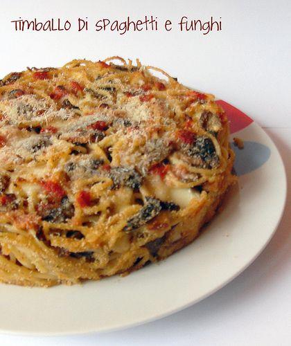 Timballo di spaghetti e funghi