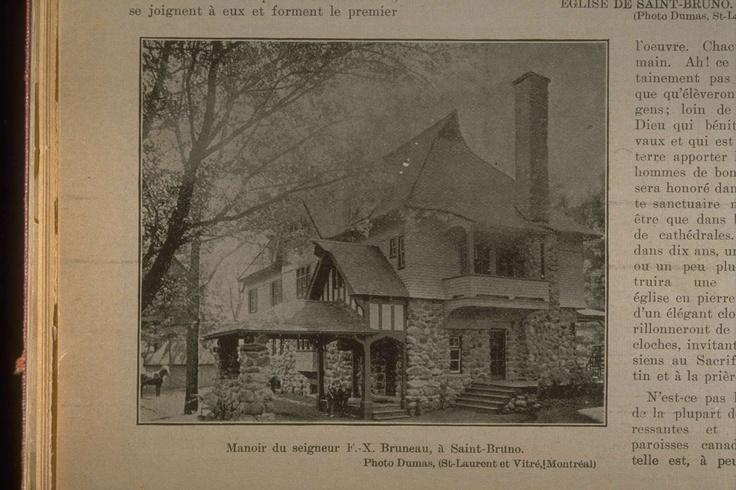 Le village de Saint-Bruno : manoir du seigneur F.-X. Bruneau à Saint-Bruno  L'album universel, Vol. 22, no. 1103, pp. 168 (10 juin 1905)