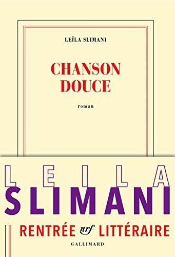 Chanson douce de Leïla Slimani Le style sec et tranchant de Leïla Slimani, où percent des éclats de poésie ténébreuse, instaure dès les premières pages un suspense envoûtant.