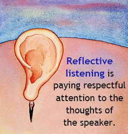 Tips to Develop Reflective Listening Skills