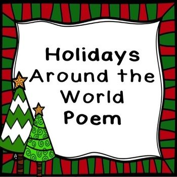 This is a free poem about some of the holidays that are celebrated around the world.  You can purchase some of the other products that go with these holidays.