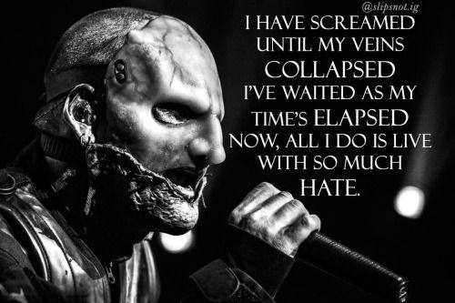 slipknot quotes tumblr psychosocial - Google Search