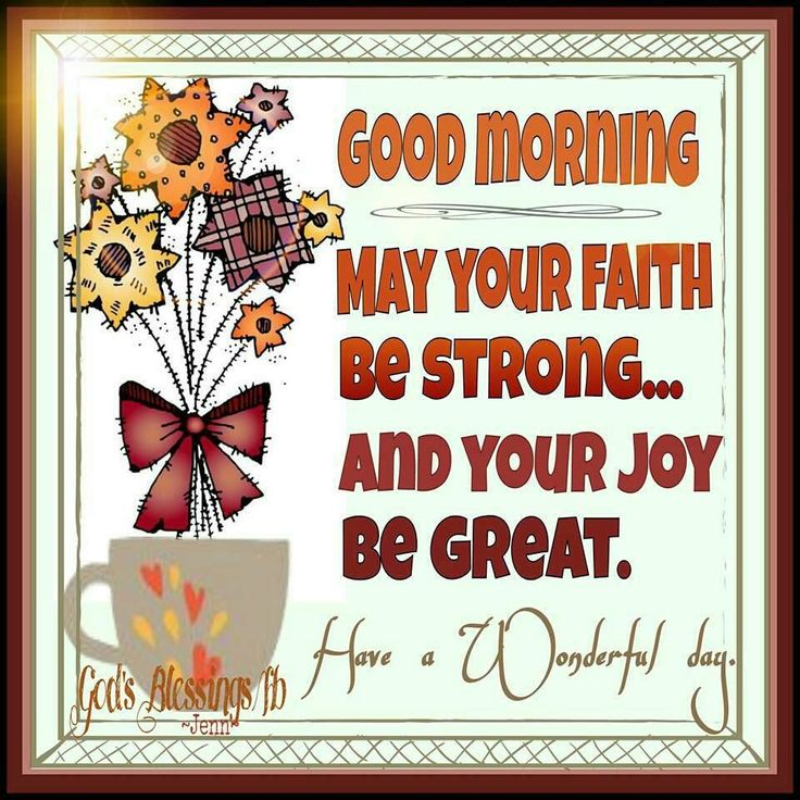 Good Morning Faith Quote faith good morning good morning quotes good morning blessings cute good morning quotes good morning quotes for friends religious good morning quotes