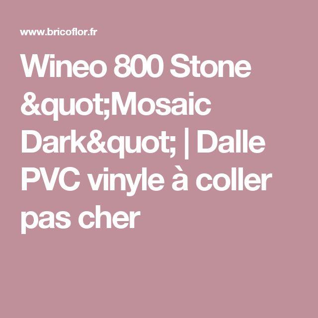 """Wineo 800 Stone """"Mosaic Dark""""   Dalle PVC vinyle à coller pas cher"""