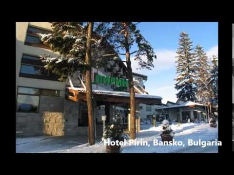 Hotel Pirin,  Bansko, Bulgaria
