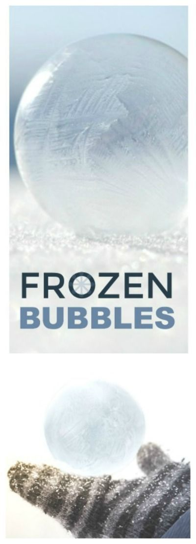 FROZEN BUBBLE EXPERIMENT FOR KIDS: SO COOL! #winterscienceforkids #winteractivitiesforkids #frozenbubbles