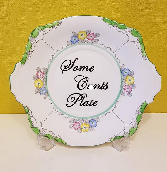 Some cun/ts plate large cake or Display Floral shabby chic