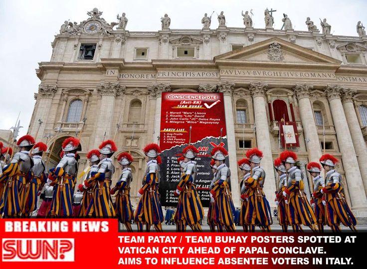 Team Patay/Buhay Posters Spotted at Vatican City Ahead of PapalConclave. Ano pala ang ginagawa nito?