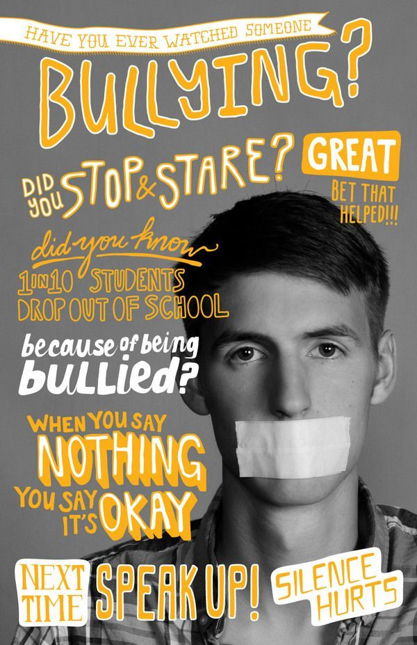 Anti Bully poster - I don't know that speaking up will help. Usually that just gets you more bullying from the bully because you named names.