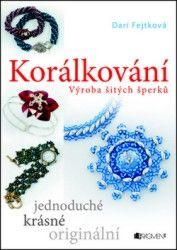 Korálkování - výroba šitých šperků