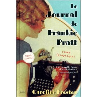 Le journal de Frankie Pratt / Caroline Preston