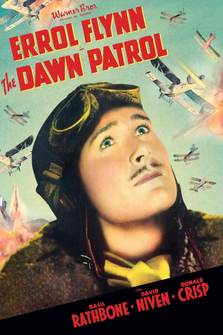 The Dawn Patrol Errol flynn, Errol, Dawn
