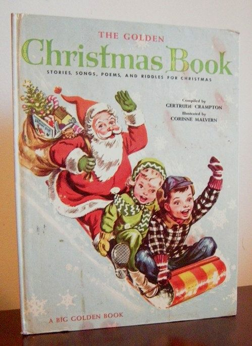 The Golden Christmas Book, Big Golden Book Stories, Songs, Poems and Riddles