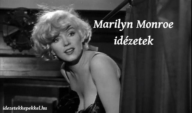 marilyn monroe idézetek képekkel Marilyn Monroe idézetek | Marilyn monroe idézetek, Marilyn monroe