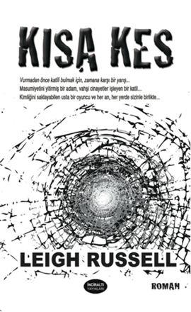 kisa kes - leigh russell - inciralti  http://www.idefix.com/kitap/kisa-kes-leigh-russell/tanim.asp
