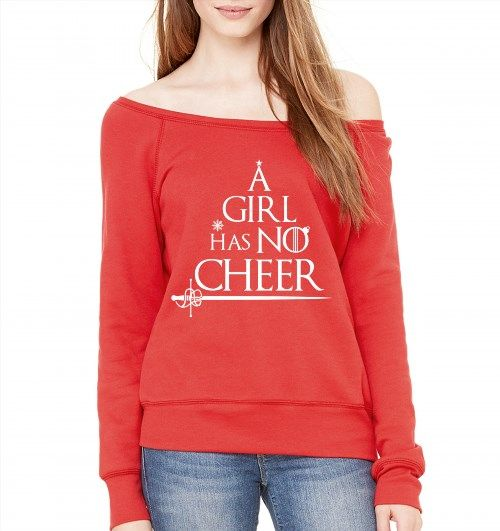 39.95$  Buy now - http://violp.justgood.pw/vig/item.php?t=grzr2937203 - Game of Thrones A Girl Has No Name Cheer Funny Christmas Slouchy Sweatshirt 39.95$