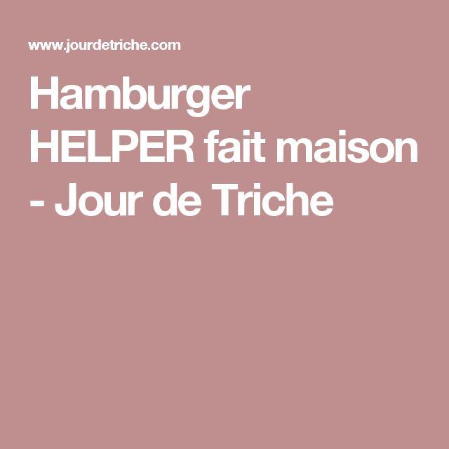 Hamburger HELPER fait maison - Jour de Triche