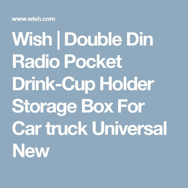Wish | Double Din Radio Pocket Drink-Cup Holder Storage Box For Car truck Universal New
