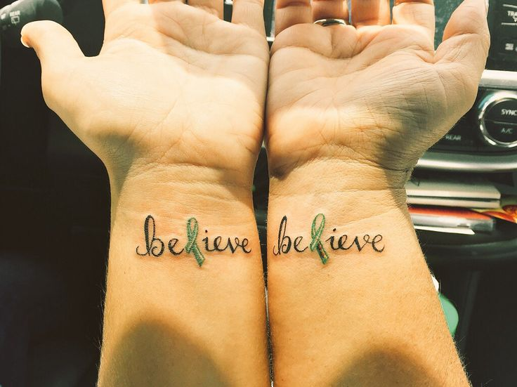 My mom and I got matching Believe tattoos...the L is a green cancer ribbon for lymphoma awareness! #tattoo #lymphoma #NHL