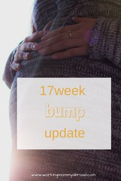 bump update - pregna bump update - pregnant - pregnancy - 17 weeks pregnant - baby bump - pregnant mom