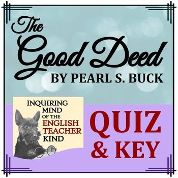 the good deed by pearl s buck Pearl buck  comprises the good earth, sons, and a house divided the exile  – new york  the good deed, and other stories of asia, past and present.