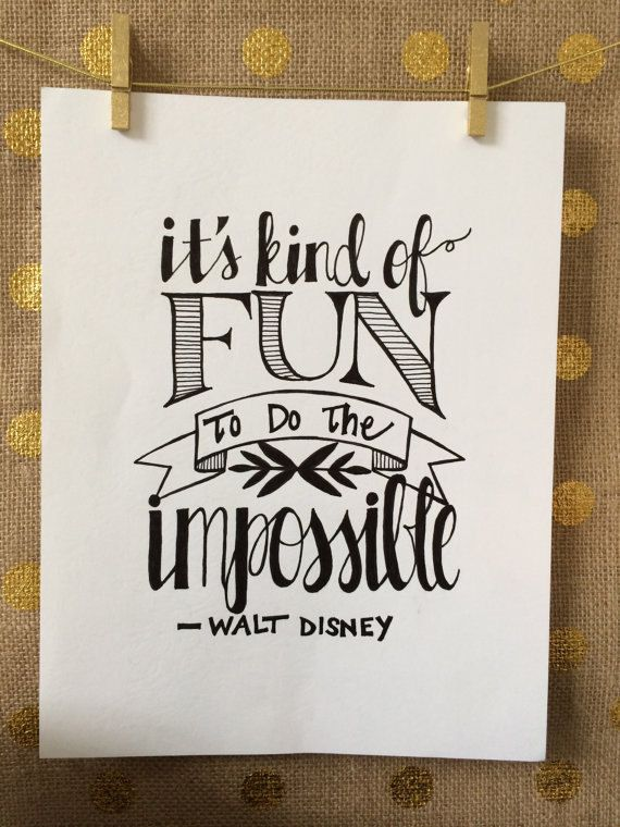 "INSTANT DOWNLOAD - Printable Wall Art - Hand Lettered ""It's kind of fun to do the impossible"" - Walt Disney Quote - 8x10 Inches - Typography..."