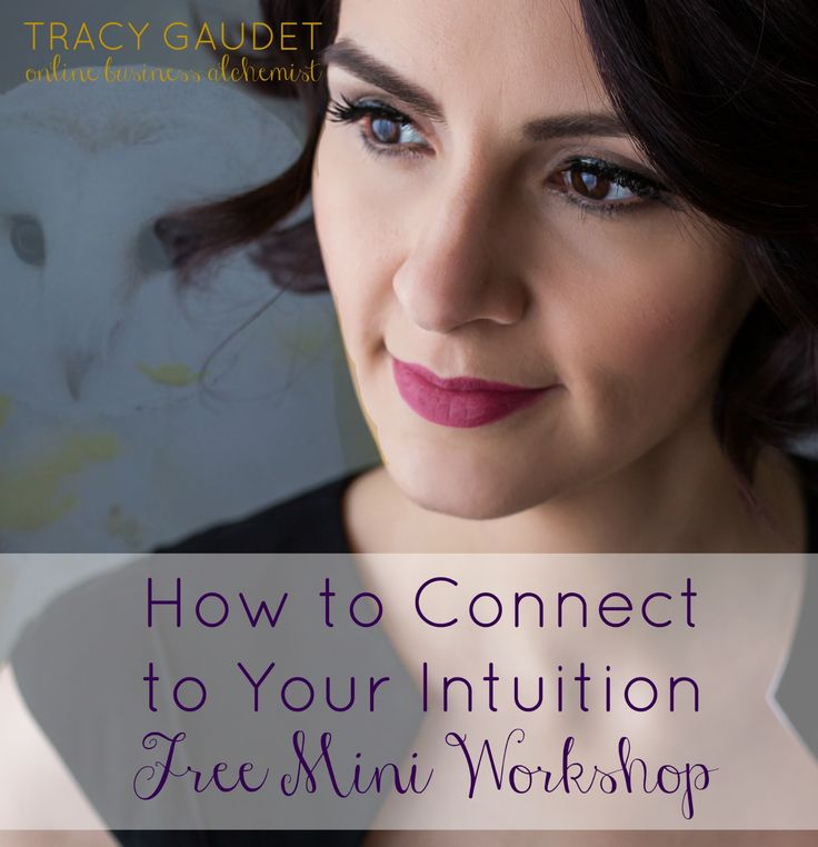 How to Connect to Your Intuition Free Mini Workshop