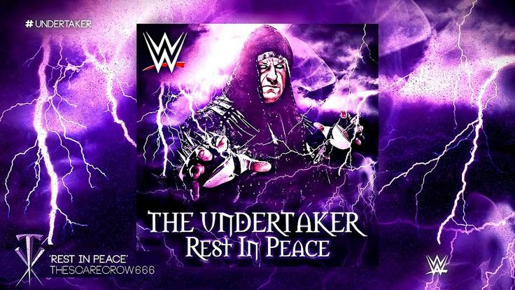 """Undertaker -  """"Rest In Peace""""  (Official Theme Song)"""