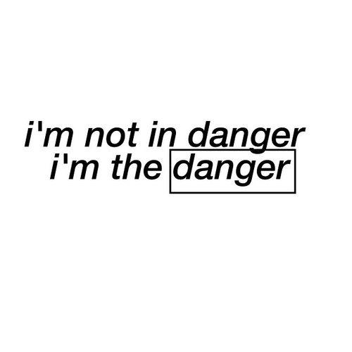 No estoy en peligro. Soy el peligro.☀ by gina | We Heart It
