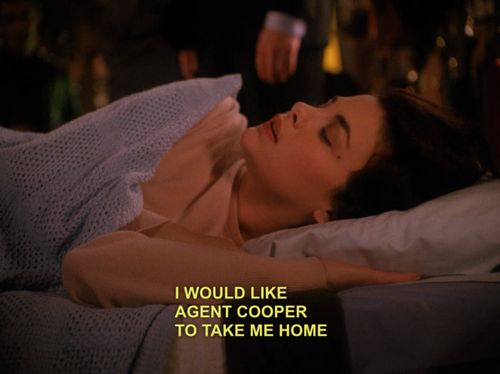 THAT SCENE FROM TWIN PEAKS - I would like Agent Cooper to take me home