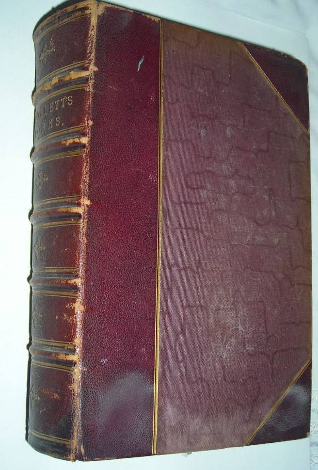The Miscellaneous Works of Tobias Smollett  in One Vol 1849 Pub.Bohn: Roscoe Ed.