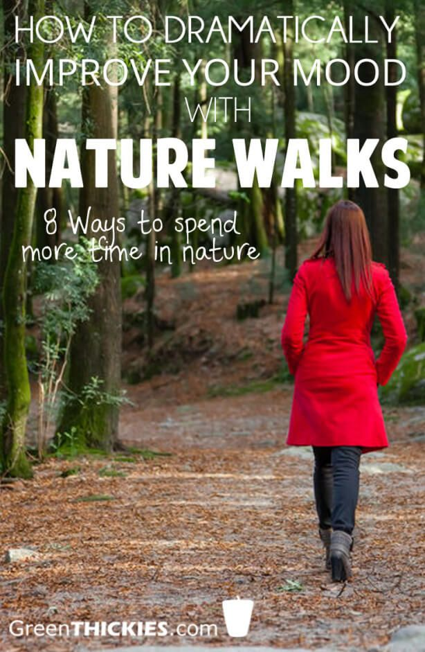 How to dramatically improve your mood with nature walks