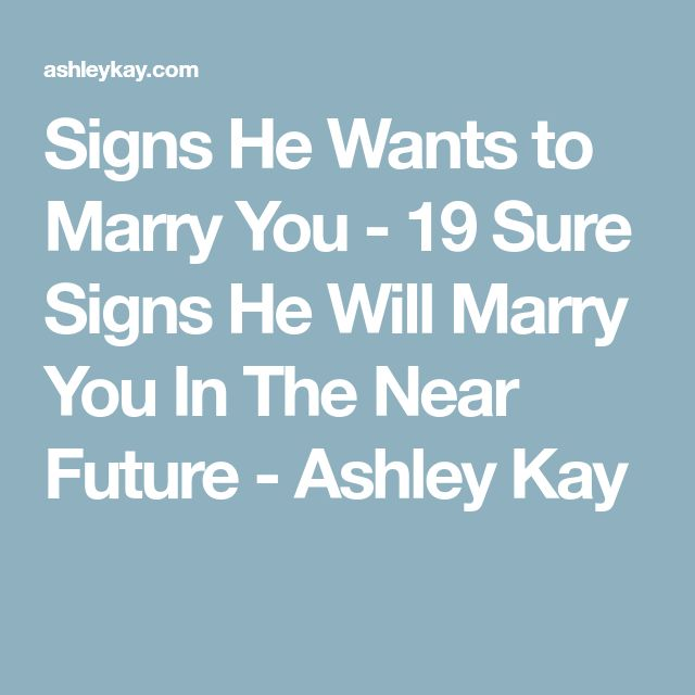 signs he ll marry you
