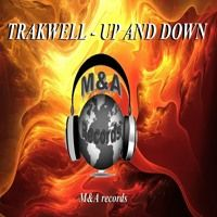 UP AND DOWN by Trakwell on SoundCloud