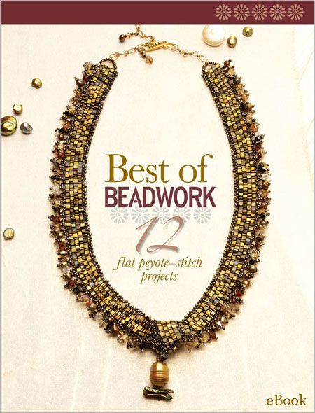 57 best beading books images on pinterest magazines bead best of beadwork 12 flat peyote stitch projects ebook interweave fandeluxe Images