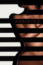 Watch Addicted (I) (2014) Full movie