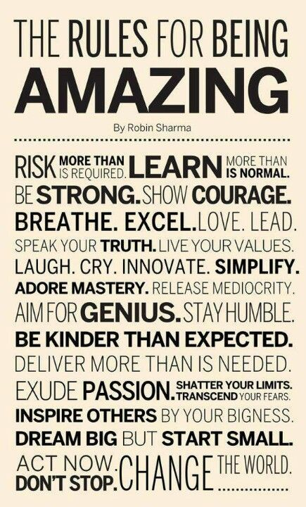 The Rules For Being Amazing http://www.lifehack.org/articles/lifestyle/the-rules-for-being-amazing.html?mid=20140815&ref=mail&uid=68835