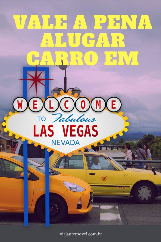 Vai fazer uma viagem para Las Vegas ( Nevada , Estados Unidos ) e está na dúvida se deve alugar um carro? Então clica aqui>>> http://viajantemovel.com.br/pt/carro-em-las-vegas-sim-ou-nao/