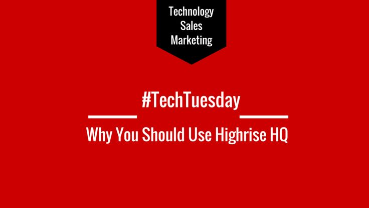 #TechTuesday; Why You Should Use Highrise HQ #CRM #Database #37signals