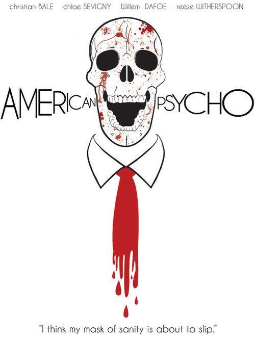 American Psycho - movie poster - Shawny Walthaw