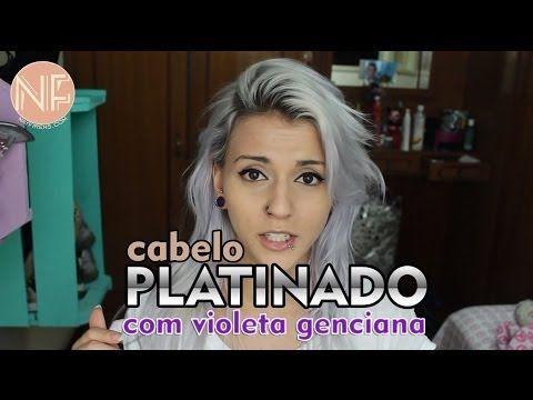 [Tutorial] Como platinar o cabelo em casa com Violeta Genciana - YouTube