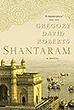 Shantaram | Gregory David Roberts